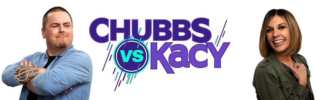 chubbs and kacy