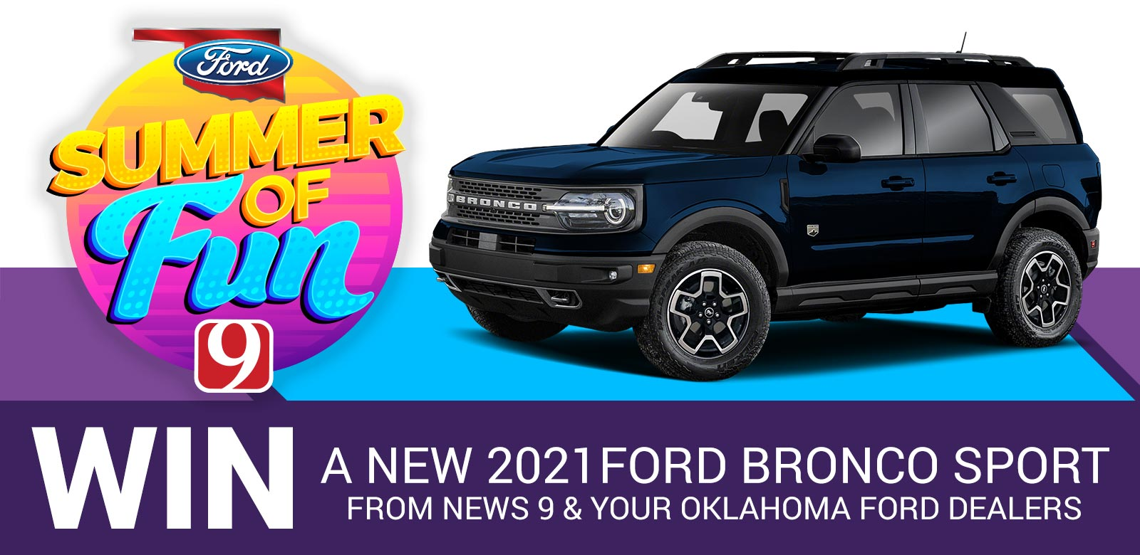 Win a Ford Bronco from News 9