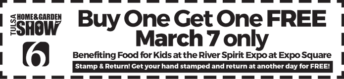 2019 Home & Garden Show - Buy One Get One FREE Coupon